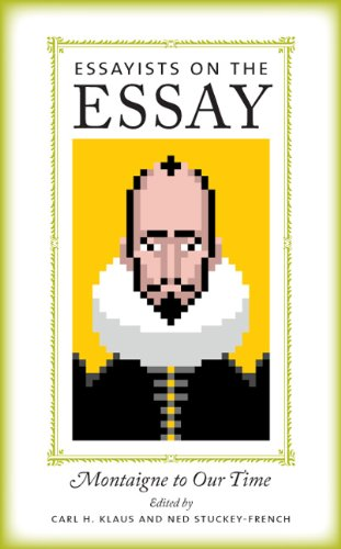 Essayists on the Essay Montaigne to Our Time  2012 edition cover