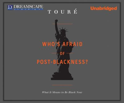 Who's Afraid of Post-Blackness?:  2011 edition cover