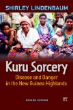 Kuru Sorcery Disease and Danger in the New Guinea Highlands  2014 edition cover
