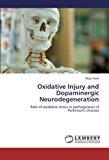 Oxidative Injury and Dopaminergic Neurodegeneration  0 edition cover