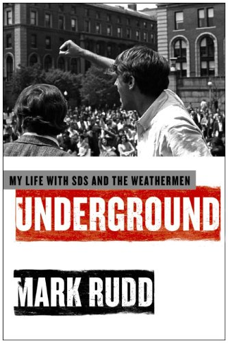 Underground My Life with SDS and the Weathermen  2010 edition cover