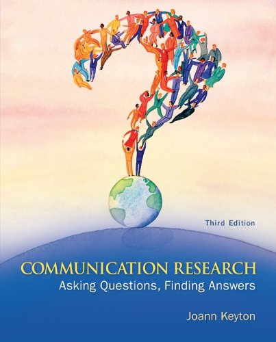 Communication Research Asking Questions, Finding Answers 3rd 2011 edition cover