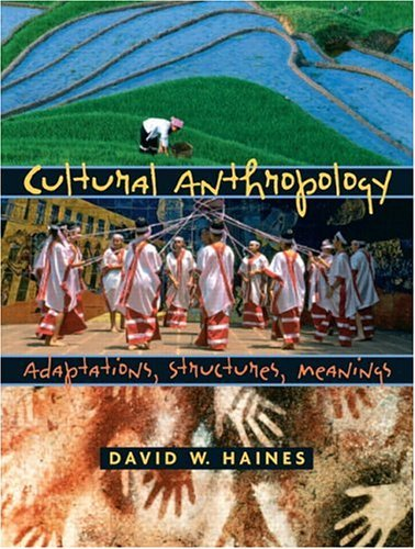 Cultural Anthropology Adaptations, Structures, Meanings  2005 edition cover