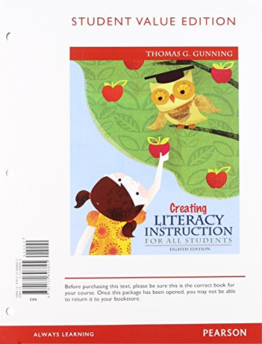 Creating Literacy Instruction for All Students, Student Value Edition Plus NEW MyEducationLab with Pearson EText -- Access Card Package  8th 2013 9780132893763 Front Cover