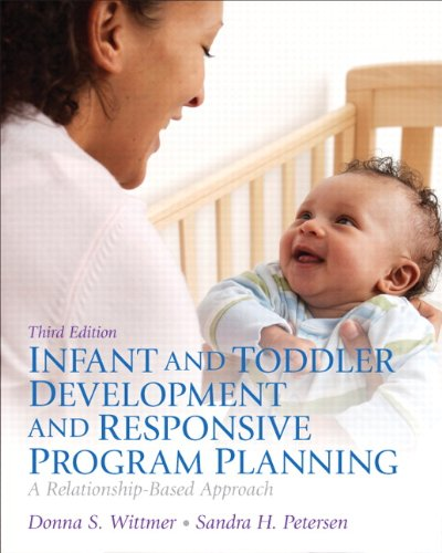 Infant and Toddler Development and Responsive Program Planning  3rd 2014 edition cover