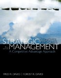 Strategic Management A Competitive Advantage Approach, Concepts and Cases Plus 2014 MyManagementLab with Pearson EText -- Access Card Package 15th 2015 edition cover