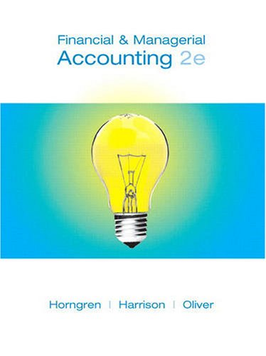 Financial and Managerial Accounting  2nd 2009 9780135045763 Front Cover