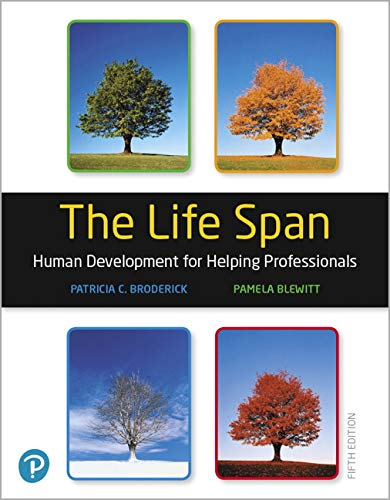The Life Span: Human Development for Helping Professionals  2019 9780135227763 Front Cover