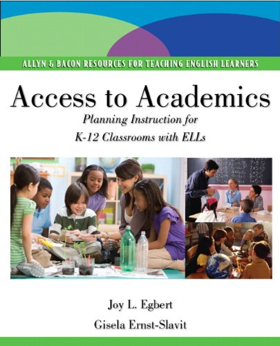 Access to Academics Planning Instruction for K-12 Classrooms with ELLs  2011 edition cover