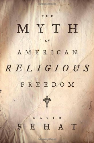 Myth of American Religious Freedom   2011 edition cover