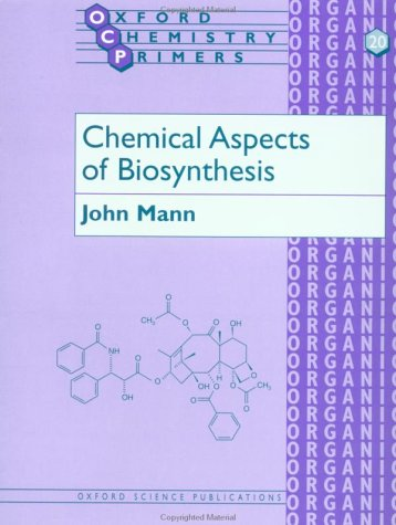 Chemical Aspects of Biosynthesis   1994 edition cover