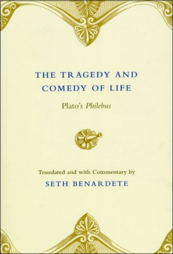 Tragedy and Comedy of Life Plato's Philebus N/A 9780226042763 Front Cover