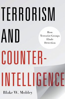 Terrorism and Counter- Intelligence How Terrorist Groups Elude Detection  2012 edition cover