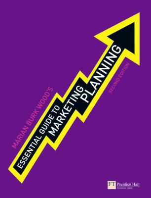 Essential Guide to Marketing Planning  2nd 2010 9780273725763 Front Cover