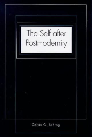 Self after Postmodernity   1999 9780300078763 Front Cover
