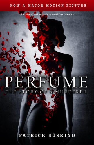 Perfume The Story of a Murderer Movie Tie-In  9780307277763 Front Cover