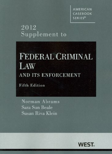 Federal Criminal Law and Its Enforcement - 2012 Supplement  5th 2012 (Revised) edition cover