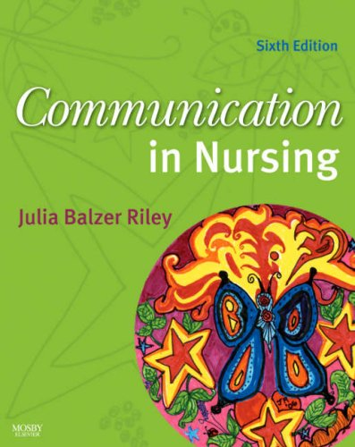 Communication in Nursing  6th 2007 (Revised) edition cover
