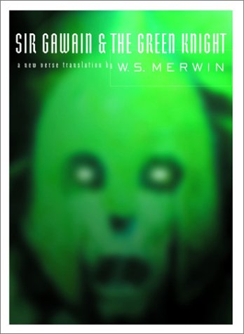 Sir Gawain and the Green Knight A New Verse Translation  2002 9780375414763 Front Cover
