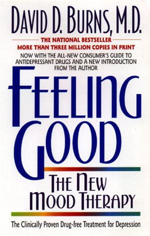 Feeling Good The New Mood Therapy  1980 (Reprint) edition cover