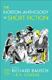 The Norton Anthology of Short Fiction:   2015 9780393937763 Front Cover