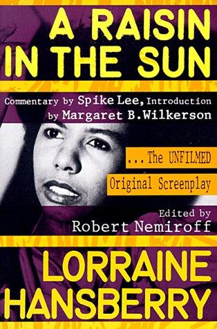 Raisin in the Sun The Unfilmed Original Screenplay  2000 9780452267763 Front Cover