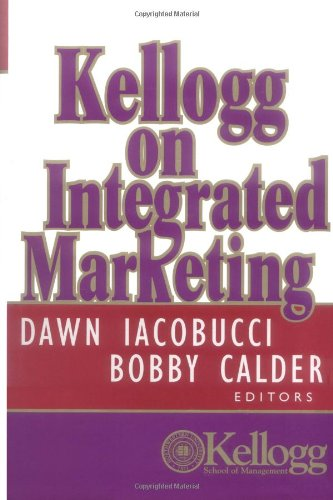 Kellogg on Integrated Marketing   2003 edition cover