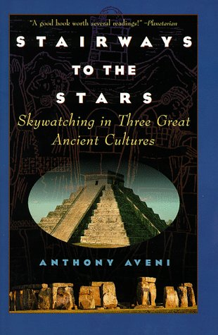 Stairways to the Stars Skywatching in Three Great Ancient Cultures  1997 9780471329763 Front Cover