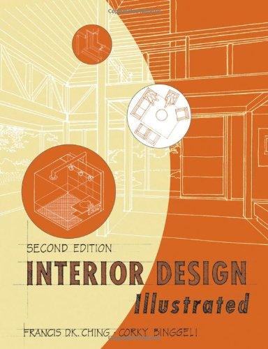 Interior Design Illustrated  2nd 2005 (Revised) edition cover