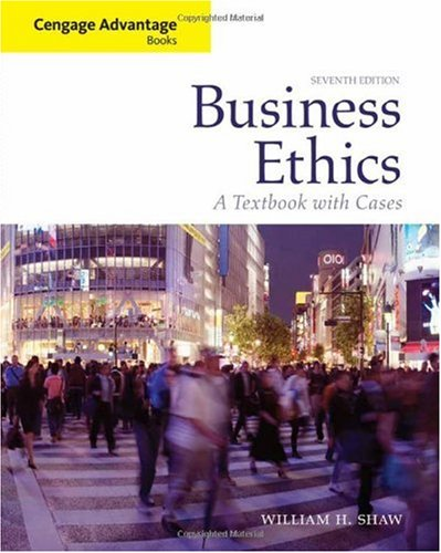 Business Ethics A Textbook with Cases 7th 2011 edition cover