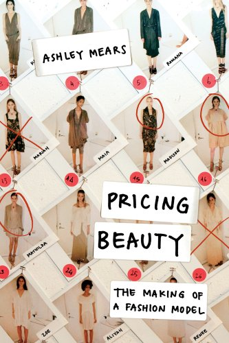 Pricing Beauty The Making of a Fashion Model  2011 edition cover