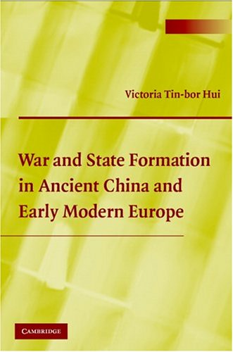 War and State Formation in Ancient China and Early Modern Europe   2005 edition cover