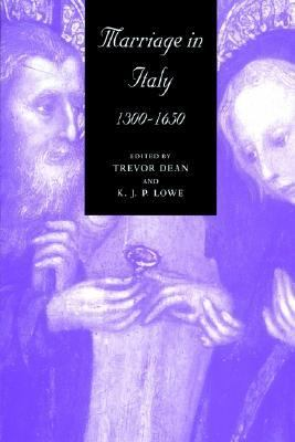 Marriage in Italy, 1300-1650   2002 9780521893763 Front Cover