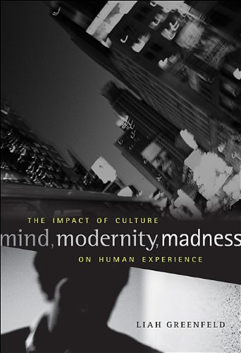 Mind, Modernity, Madness The Impact of Culture on Human Experience  2013 edition cover