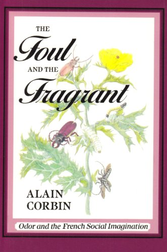 Foul and the Fragrant Odor and the French Social Imagination  1986 edition cover