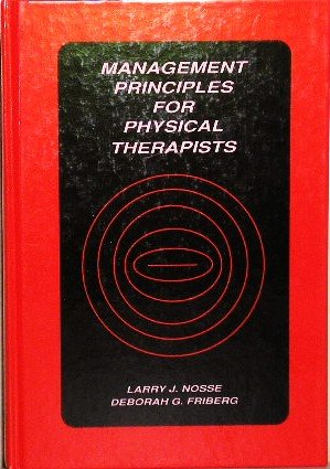 Management Principles for Physical Therapists 1st 9780683065763 Front Cover