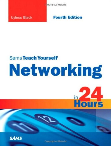Networking in 24 Hours  4th 2009 edition cover