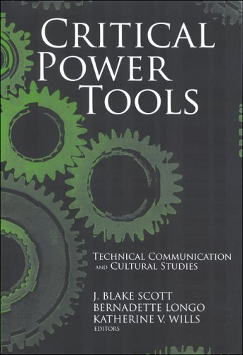 Critical Power Tools Technical Communication and Cultural Studies  2006 edition cover
