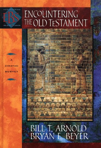 Encountering the Old Testament A Christian Survey N/A edition cover
