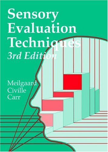 Sensory Evaluation Techniques  3rd 1999 (Revised) edition cover