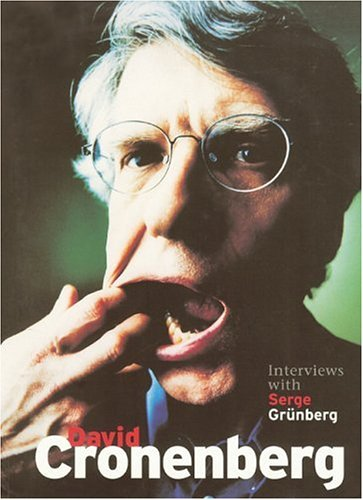 David Cronenberg Interviews with Serge Grunberg  2005 edition cover