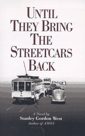 Until They Bring the Streetcars Back  N/A 9780965624763 Front Cover