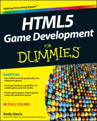 HTML5 Game Development for Dummies   2012 edition cover