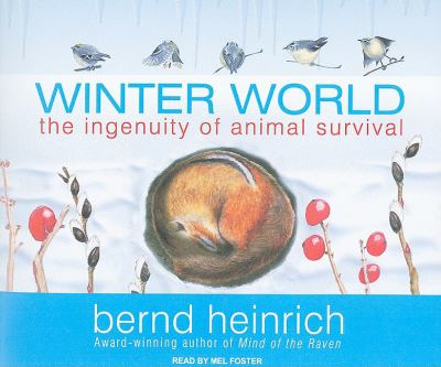 Winter World: The Ingenuity of Animal Survival  2009 edition cover