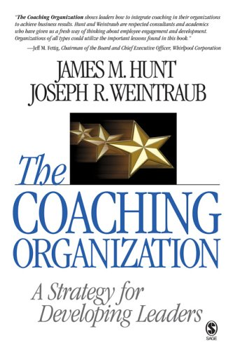 Coaching Organization A Strategy for Developing Leaders  2007 edition cover
