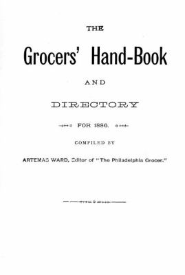 Grocer's Handbook And Directory for 1886 N/A 9781557095763 Front Cover