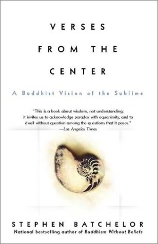 Verses from the Center A Buddhist Vision of the Sublime Reprint edition cover
