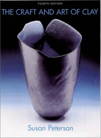 Craft and Art of Clay  4th 2003 edition cover