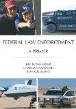 Federal Law Enforcement A Primer N/A edition cover