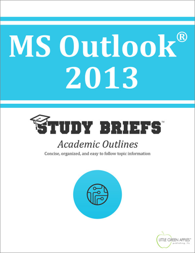 MS Outlook® 2013 1st 2015 9781634260763 Front Cover